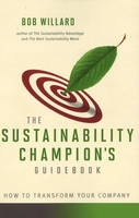 The Sustainability Champion's Guidebook - How To Transform Your Company
