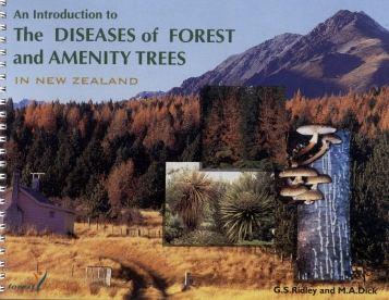 An Introduction to the Diseases of Forest and Amenity Trees in New Zealand
