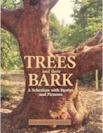 Trees and their Bark - A Selection with Stories and Pictures